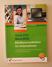 Word 2010 / Word 2013 Bürokommunikation im Unternehmen von Frank Bensmann und Fr