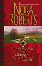 The MacGregors: Serena ~ Caine: Playing The OddsTempting Fate, Nora Roberts, Goo