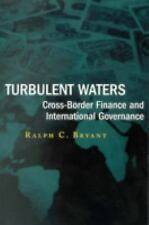Turbulent Waters:Cross-Border Finance and International Governance
