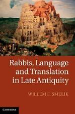 Rabbis, Language and Translation in Late Antiquity, Smelik, Dr Willem F., Very G