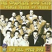 Bob Crosby - Complete Bob Cats, Vol. 3 (It's All Over Now, 2008)