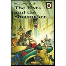 Well-Loved Tales Elves Shoemaker Ladybird Books Hardback 9780723297567