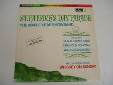 ST PATRICK'S DAY PARADE - MAPLE LEAF SHOWBAND LP