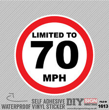 LIMITED TO 70 MPH SPEED LIMIT Safety Motorway Van Self Adhesive Vinyl Sticker