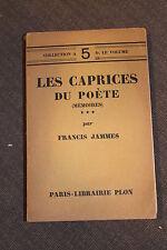 Les caprices du poète - JAMMES Francis  1923