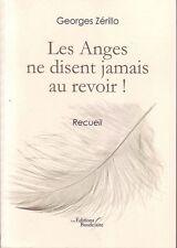 Les Anges Ne Disent Jamais Au Revoir ! de Georges Zérillo