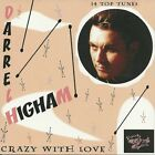 DARREL HIGHAM Crazy With Love CD NEW Rockabilly Imelda May Big Boy Bloater