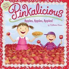 Pinkalicious: Pinkalicious: Apples, Apples, Apples! by Victoria Kann (2016,...