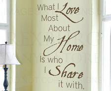 What I Love Most About Home is Who I Share With Family Wall Decal Vinyl Art A73