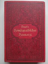 NATURMEDIZIN - Dr. Vogel s Homöopathischer Hausarzt - 1893
