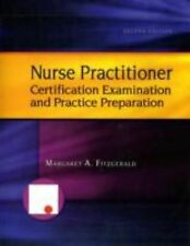 Family Nurse Practitioner Certification Examination and Practice Preparation...