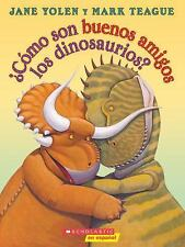 Jane Yolen - Como Son Buenos Amigos Los (2015) - New - Childrens