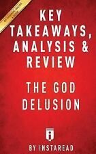 Summary of The God Delusion: by Richard Dawkins | Includes Analysis by Instarea
