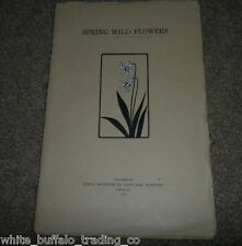 1924 Spring Wild Flowers Field Museum of Natural History Chicago 32 p illustrate
