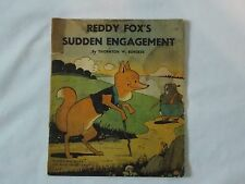 Reddy Fox's Sudden Engagement by Thornton W. Burgess, 1940
