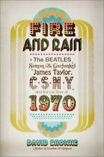 Fire and Rain: The Beatles, Simon and Garfunkel, James Taylor, CSNY, a-ExLibrary