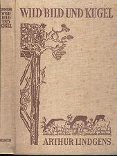 Lindgens, Wild Bild und Kugel, 202 Photographien d Wildbahn, Jagd, Wild, 1949