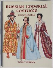 Vtg NEW 1998 Russian Imperial Costumes Paper Dolls (Tom Tierny) Dover Book