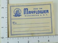 C. 1930's-40's Poster Stamp Luggage Label The Mayflower Washington, D.C E6