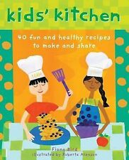 Kid's Kitchen by Fiona Bird and Barefoot Books (2014, Hardcover)