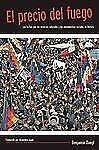 El precio del fuego: Resource Wars and Social Movements in Bolivia (Spanish Edit