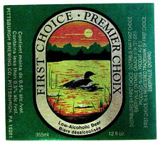 First Choice by Pittsburgh Brewing Co  PREMIER CHOIX   label CANADA 12oz