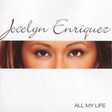 All My Life * by Jocelyn Enriquez (CD, Feb-2003, Jem Entertainment)New!