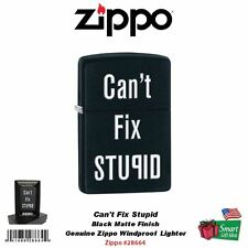 Zippo Can't Fix Stupid, Black Matte Lighter Classic Windproof #28664