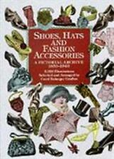 Dover Pictorial Archive: Shoes, Hats and Fashion Accessories : A Pictorial...