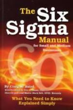 The Six Sigma Manual for Small and Medium Businesses: What You Need to Know Expl