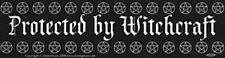 Protected By Witchcraft Bumper Sticker!