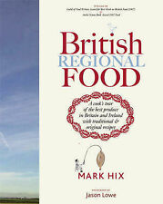British Regional Food: A cook's tour of the best produce in Britain and Ireland