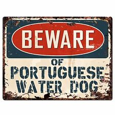PP1524 Beware of PORTUGUESE WATER DOG Rustic Chic Sign Home Room Store Decor