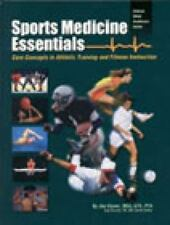 Sports Medicine Essentials: Core Concepts in Athletic Training and Fitness Instr
