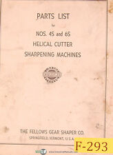 Fellows No. 4S and 6S, Helical Cutter Sharpening Machines, Parts List Manual Yea