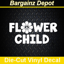 Vinyl Decal ..  FLOWER CHILD ..  Car Sticker Laptop Car Decal Hippie