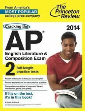 Cracking the AP English Literature & Composition Exam, 2014 Edition (College Tes