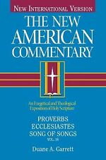 Proverbs, Ecclesiastes, Song of Songs (New American Commentary) by Garrett, Dua