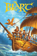 The Boy Who Set Sail on a Questionable Quest (Blart), Dominic Barker