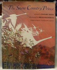 The Snow Country Prince by Daisaku Ikeda/Brian Wildsmith, HC/DJ, 1991