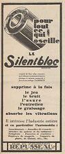 Y8722 Le Silentbloc REPUSSEAU - Pubblicità d'epoca - 1928 Old advertising