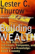 """BUILDING WEALTH"" BY LESTER C. THUROW"