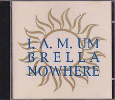 I.A.M. - umbrella nowhere CD