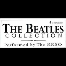 The Beatles Collection - 4 Compact Disc Set - Performed by RRSO ( LIKE NEW )