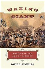 Waking Giant: America in the Age of Jackson (American History)-ExLibrary