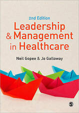 Leadership and Management in Healthcare - Gopee, Neil, Galloway, Jo - Paperback