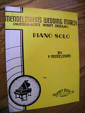 SHEET MUSIC MENDELSSOHN'S WEDDING MARCH BY F. MENDELSSOHN