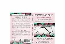 Becoming One : A Story of Triumph over Dissociative Identity Disorder by...
