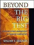 Beyond the Big Test: Noncognitive Assessment in Higher Education (JOSS-ExLibrary