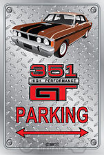 Parking Sign Metal - Ford XY GT 351 - Nugget Gold